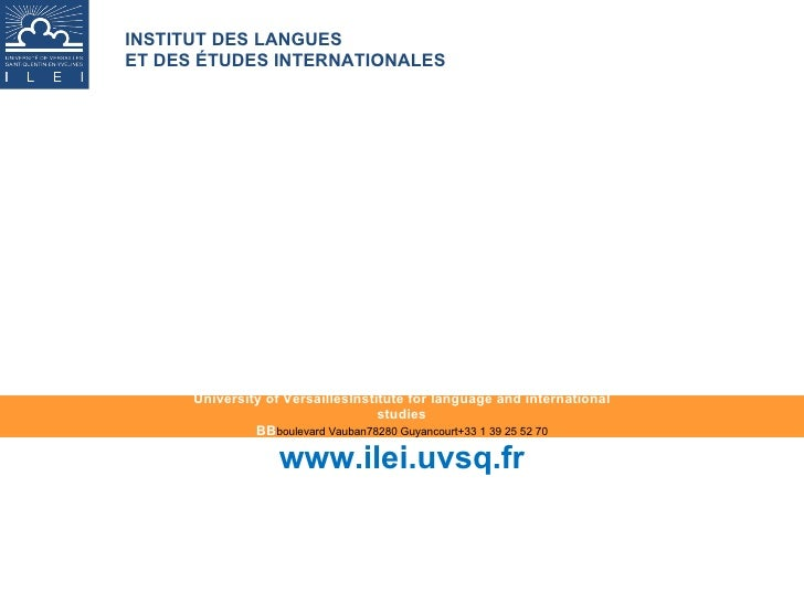 University of VersaillesInstitute for language and international studies BB boulevard Vauban78280 Guyancourt+33 1 39 25 52...