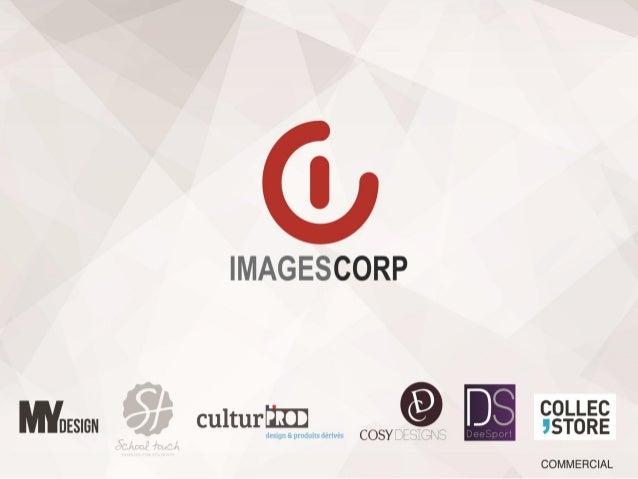 Présentation de la société Images Corp