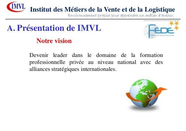 Devenir leader dans le domaine de la formationprofessionnelle privée au niveau national avec desalliances stratégiques int...
