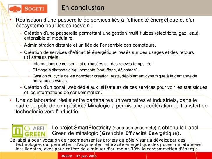 En conclusion• Réalisation d'une passerelle de services liés à l'efficacité énergétique et d'un  écosystème pour les conce...