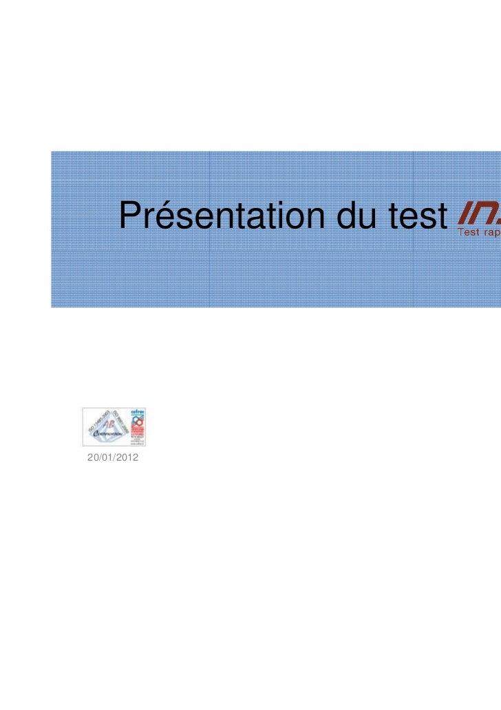 Présentation du test                            Akli BOUAZIZ20/01/2012