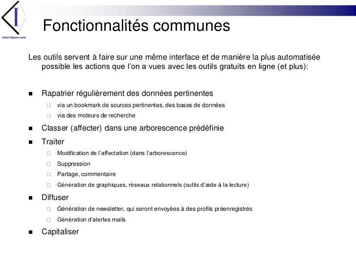 Fonctionnalités communes<br />Les outils servent à faire sur une même interface et de manière la plus automatisée possible...