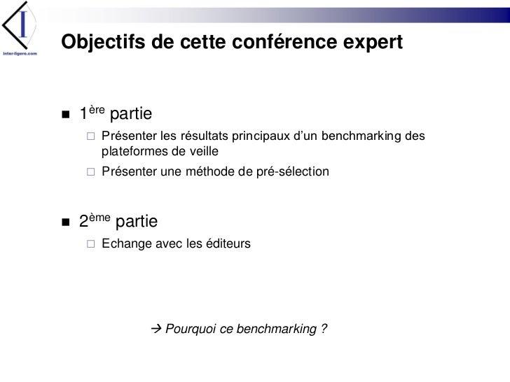Objectifs de cette conférence expert<br />1ère partie<br />Présenter les résultats principaux d'un benchmarking des platef...