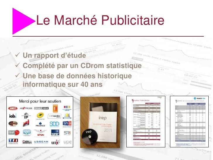 Le Marché Publicitaire Un rapport d'étude Complété par un CDrom statistique Une base de données historique  informatiqu...