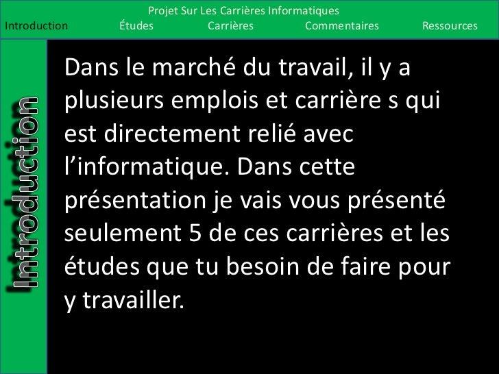 Projet Sur Les Carrières InformatiquesIntroduction    Études           Carrières          Commentaires   Ressources       ...