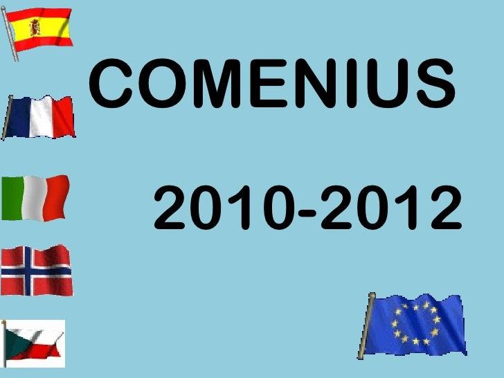 COMENIUS  2010-2012