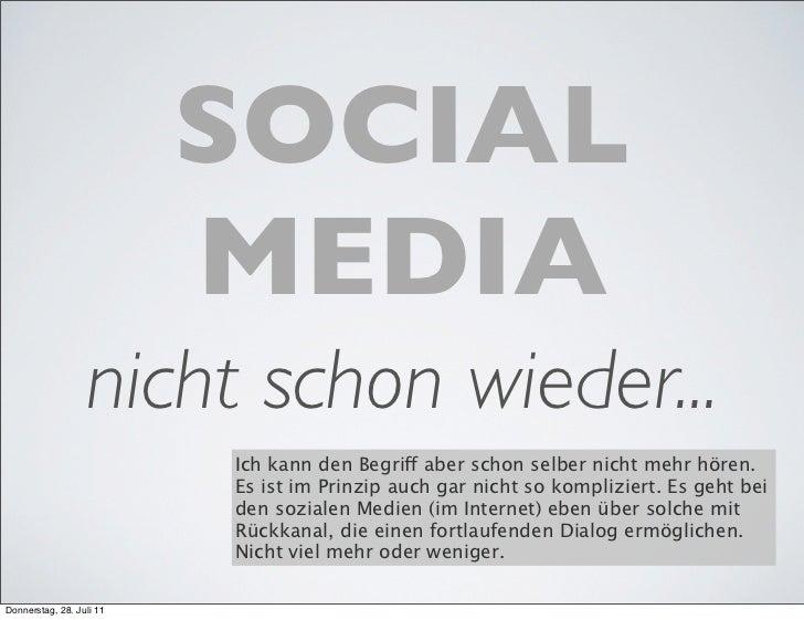 SOCIAL                          MEDIA                  nicht schon wieder...                          Ich kann den Begriff...
