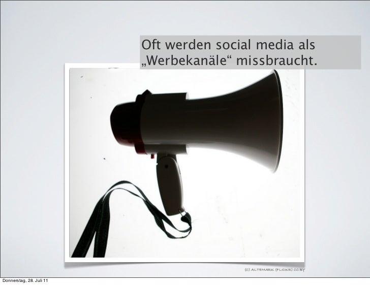 """Oft werden social media als                          """"Werbekanäle"""" missbraucht.                                         (C..."""