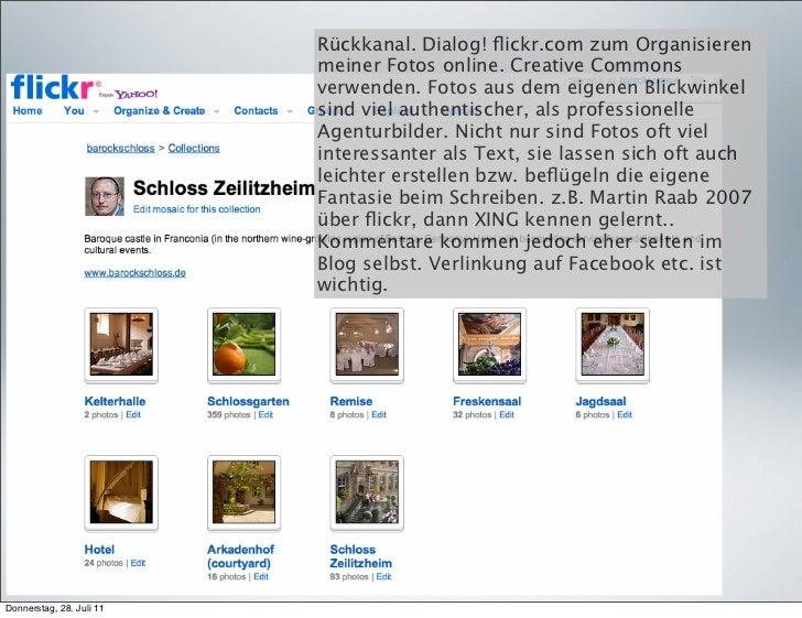 Rückkanal. Dialog! flickr.com zum Organisieren                          meiner Fotos online. Creative Commons              ...