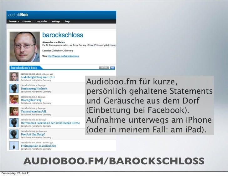Audioboo.fm für kurze,                          persönlich gehaltene Statements                          und Geräusche aus...