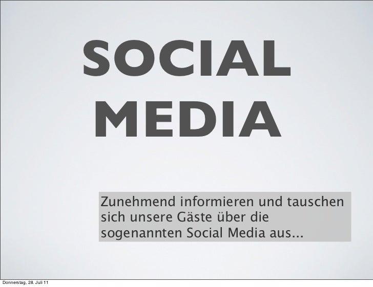 SOCIAL                          MEDIA                          Zunehmend informieren und tauschen                         ...