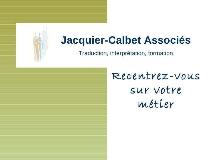 Présentation de Jacquier-Calbet Associés