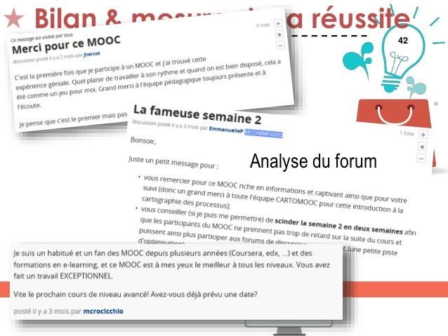 42 Bilan & mesure de la réussite Thématique 5 Analyse du forum