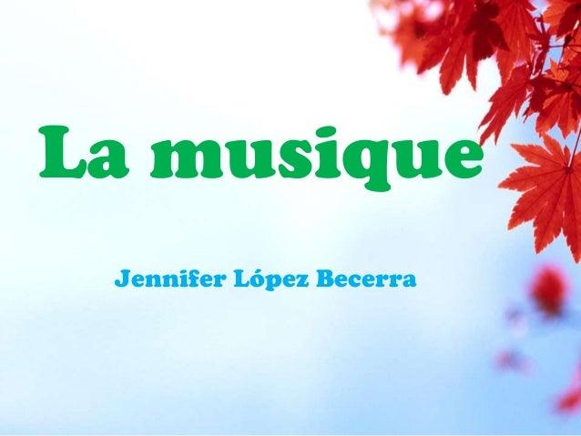 La musique Jennifer López Becerra