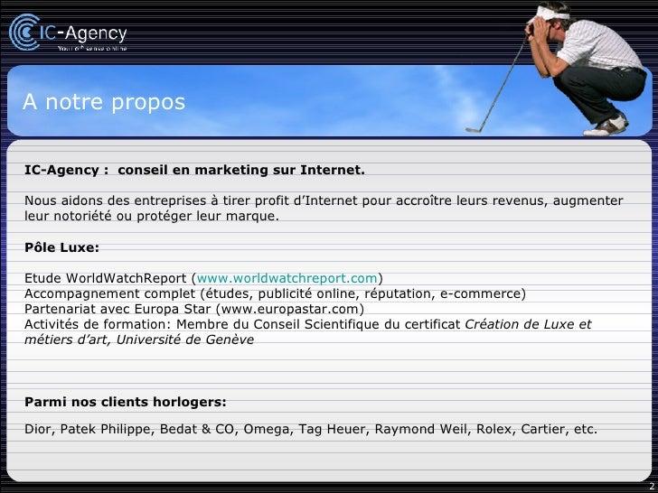Horlogerie : comment accroître l'efficacité de sa stratégie marketing grâce à Internet ? Slide 2