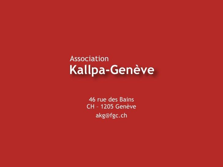 46 rue des Bains CH – 1205 Genève [email_address]