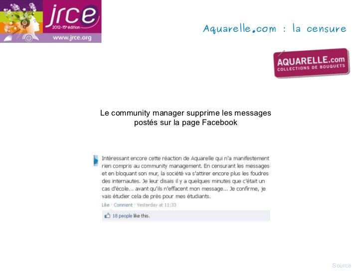 Aquarelle.com: la censureLe community manager supprime les messages       postés sur la page Facebook                    ...