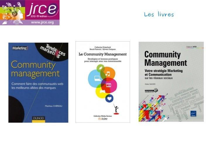 community management   pour qui   pour quoi   par qui