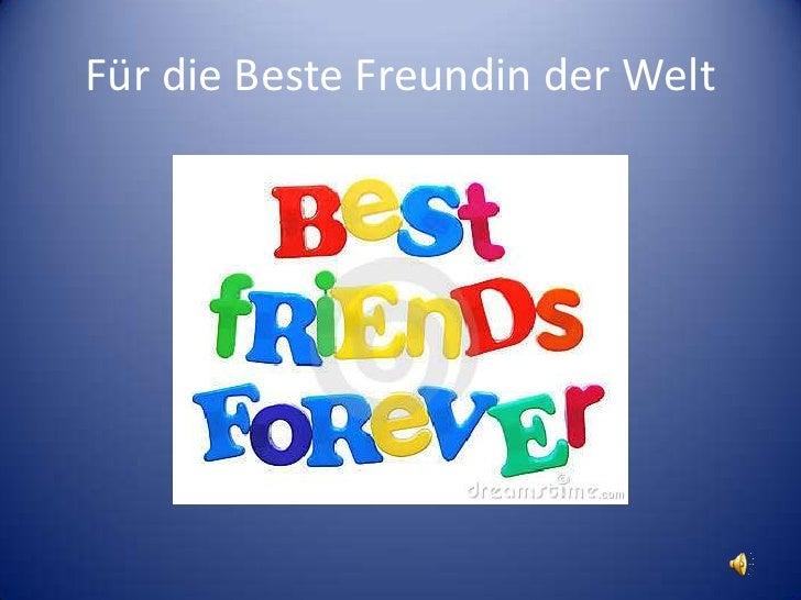 Für die Beste Freundin der Welt