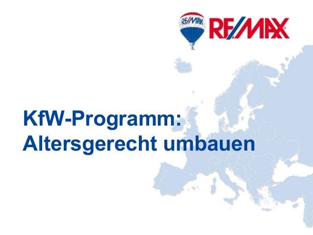 Deutschland Mitte KfW-Programm: Altersgerecht umbauen