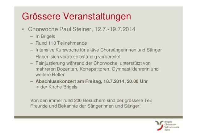 Neuigkeiten Sommer 2014 • Sommerbetrieb Bergbahn Brigels & Bergrestaurant – Täglich 29.5. – 26.10.2014 – Zwischen 8.30– 12...