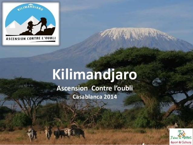 Kilimandjaro  Ascension Contre l'oubli  Casablanca 2014