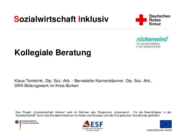 Sozialwirtschaft Inklusiv  Kollegiale Beratung  Klaus Tembrink, Dip. Soz.-Arb. - Bernadette Kannenbäumer, Dip. Soz.-Arb., ...