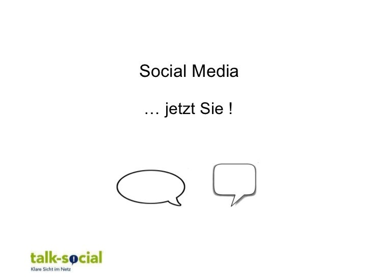 Social Media … jetzt Sie !