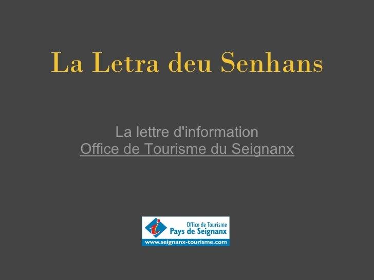 La Letra deu Senhans          La lettre d'information   Office de Tourisme du Seignanx