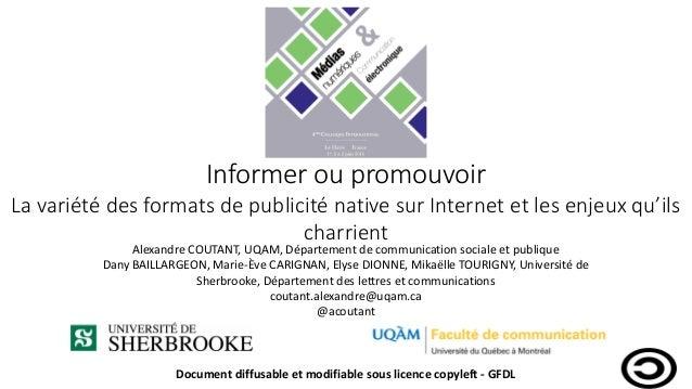 Informer ou promouvoir La variété des formats de publicité native sur Internet et les enjeux qu'ils charrient Alexandre CO...