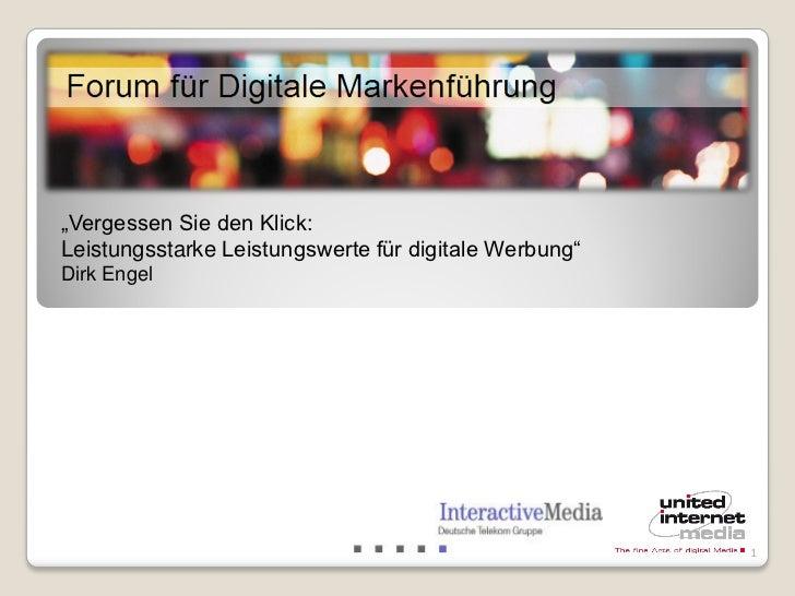 """""""Vergessen Sie den Klick:Leistungsstarke Leistungswerte für digitale Werbung""""Dirk Engel                                   ..."""