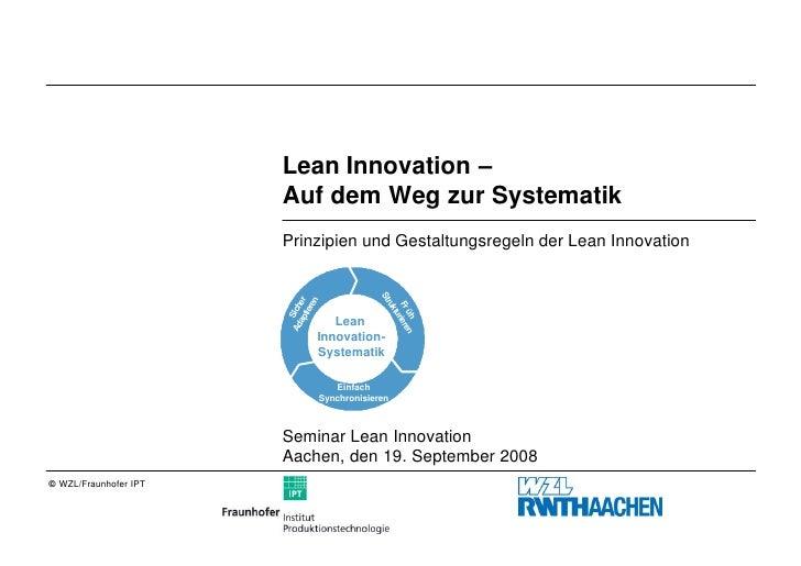 Lean Innovation –                        Auf dem Weg zur Systematik                        Prinzipien und Gestaltungsregel...