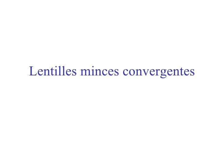 Lentilles minces convergentes