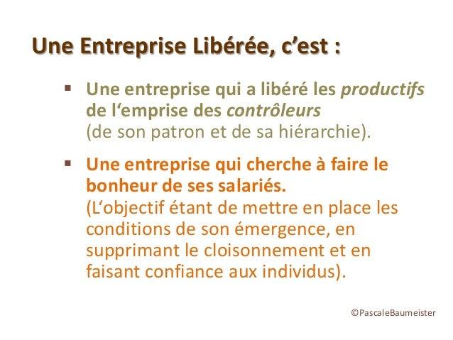 """L'entreprise libérée par Pascale Baumeister """"Militante du Bonheur"""" Slide 3"""
