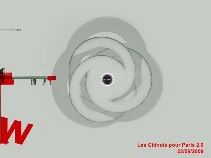 Les Chinois pour Paris 2.0 22/09/2009