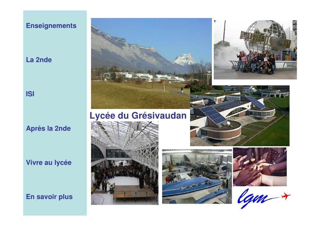 Enseignements     La 2nde     ISI                    Lycée du Grésivaudan Après la 2nde     Vivre au lycée     En savoir p...