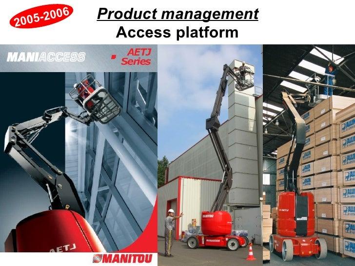 Product management Access platform 2005-2006