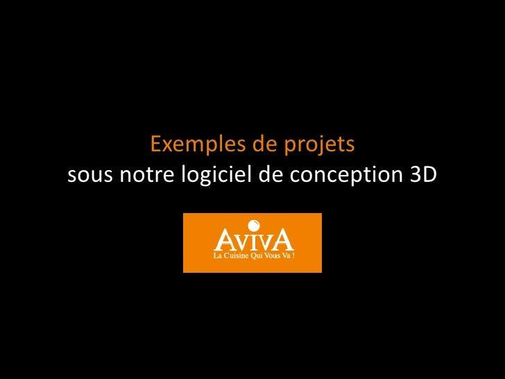 Exemples de projetssous notre logiciel de conception 3D