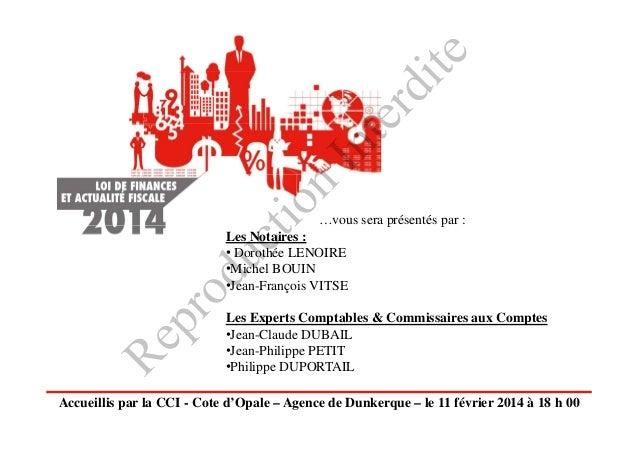 rd ite In te n tio  …vous sera présentés p : p par  Re  pr  od  uc  Les Notaires : • Dorothée LENOIRE •Michel BOUIN •Jean-...
