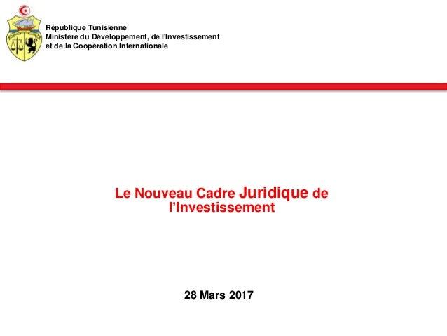 le nouveau cadre juridique de l investissement