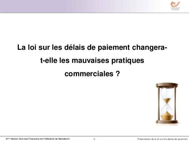 analyse de la loi sur les d lais de paiements au maroc. Black Bedroom Furniture Sets. Home Design Ideas