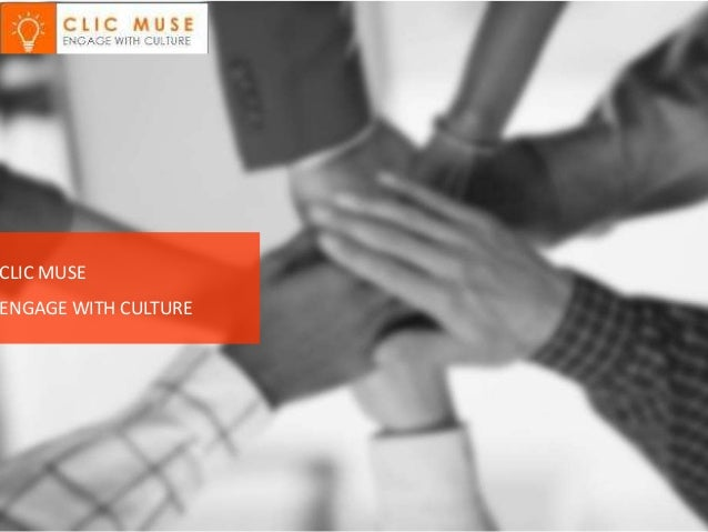 CLIC MUSE ENGAGE WITH CULTURE