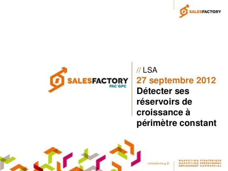 // LSA27 septembre 2012Détecter sesréservoirs decroissance àpérimètre constant