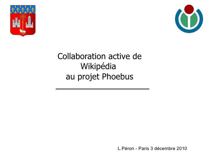 Blason_de_Toulouse.png L.Péron - Paris 3 décembre 2010 Collaboration active de Wikipédia  au projet Phoebus