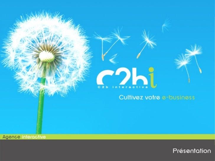 Site : www.c2b-interactive.com - E.Mail : contact@c2b-interactive.com - Tél : 03 59 03 20 89Siège : 27 Rue Edouard Delesal...