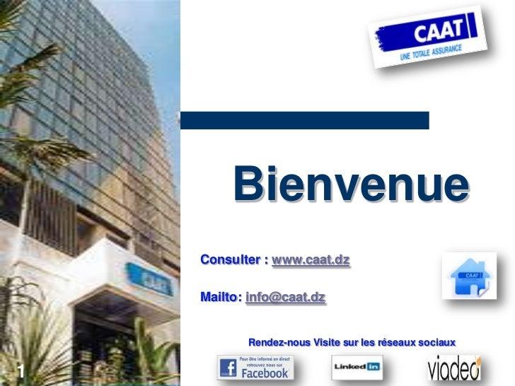 Bienvenue    Consulter : www.caat.dz    Mailto: info@caat.dz           Rendez-nous Visite sur les réseaux sociaux1