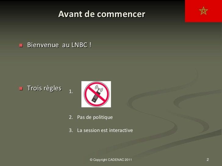 MAROC_Presentation_Cadenac_2011 Slide 2