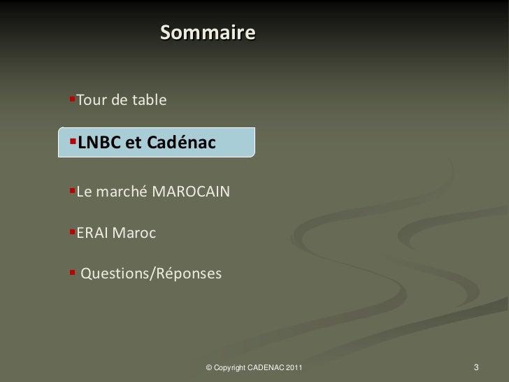 MAROC_Presentation_Cadenac_2011 Slide 3