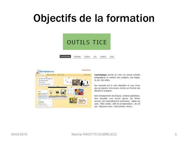 Objectifs de la formation Martine RAVETTO-DUBREUCQ 504/04/2016