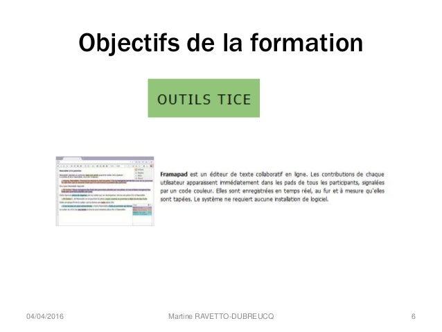Objectifs de la formation Martine RAVETTO-DUBREUCQ 604/04/2016
